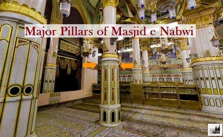 Major Pillars of Masjid e Nabwi