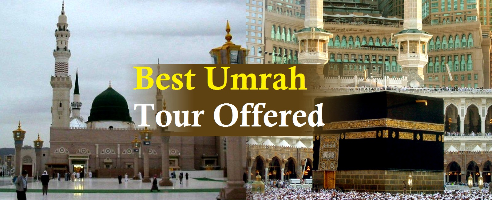 Best umrah tours offered from uk travel for umrah best umrah tour offered solutioingenieria Choice Image