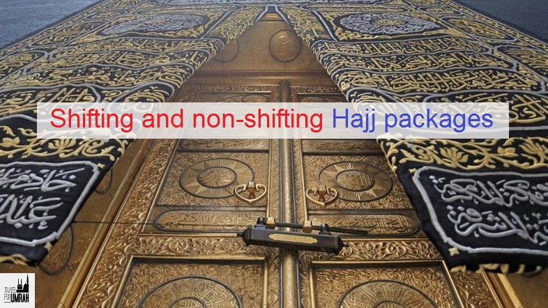 ifting and non-shifting Hajj packages